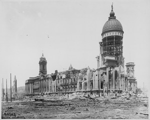 San Francisco City Hall<br>1906 Earthquake